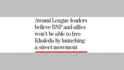AL apprehends anarchy as BNP wants release thru movement