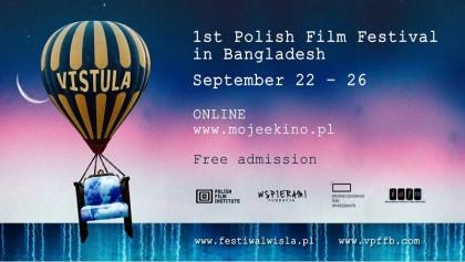 'Vistula 1st Polish Film-Festival Bangladesh 2021' begins online