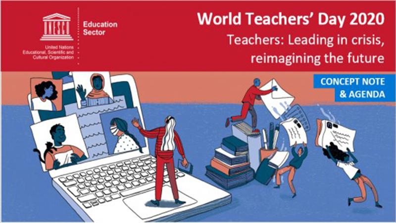 """""""Teachers: Leading in crisis, reimagining the future."""""""