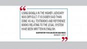 Higher courts 'should use Bangla alongside English'