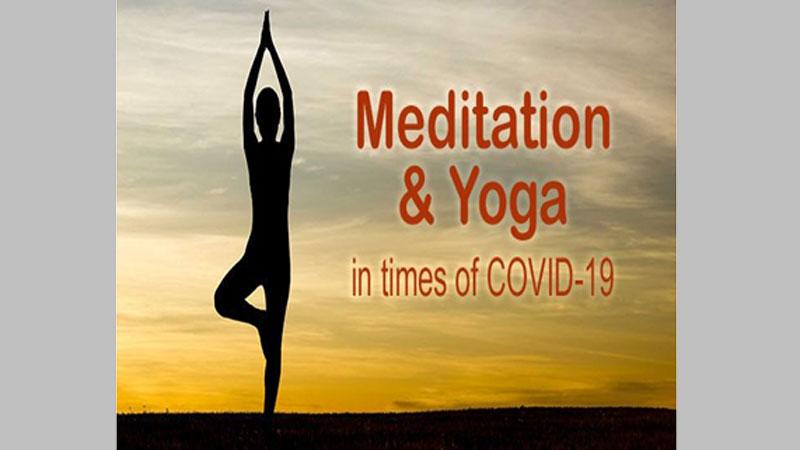 Meditation and yoga might aid Covid-19 treatment